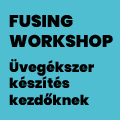 Fusing workshop