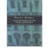 Nádas Péter: Egy családregény vége