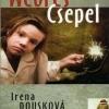 Irena Dousková: Weöres Csepel