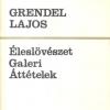 Grendel, Éleslövészet, Galeri...