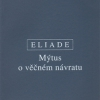 Mircea Eliade (2. časť)
